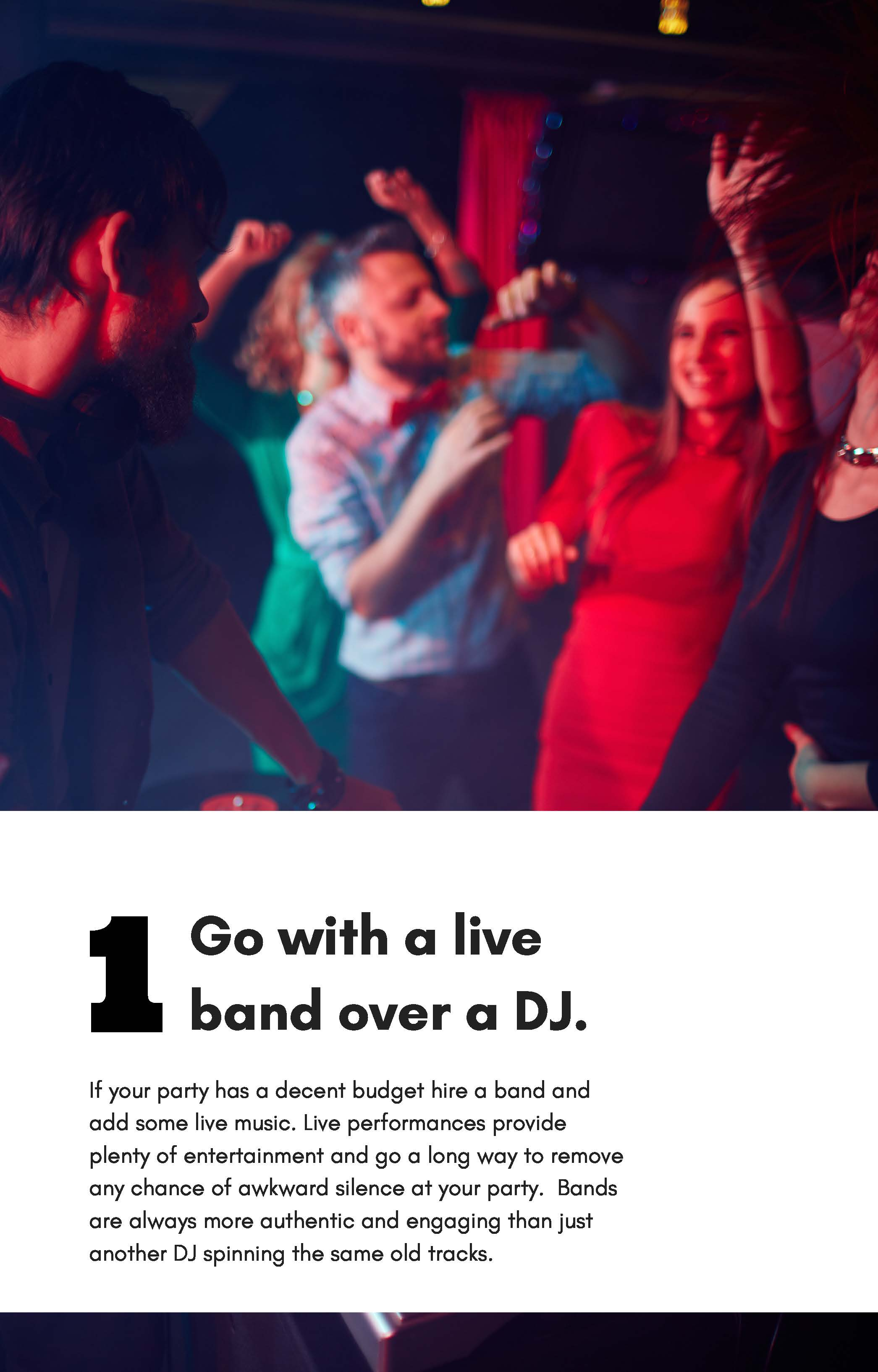 Go With a Live band over a DJ